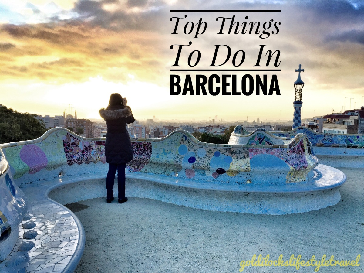 Top Things To Do In Barcelona (Part 1)